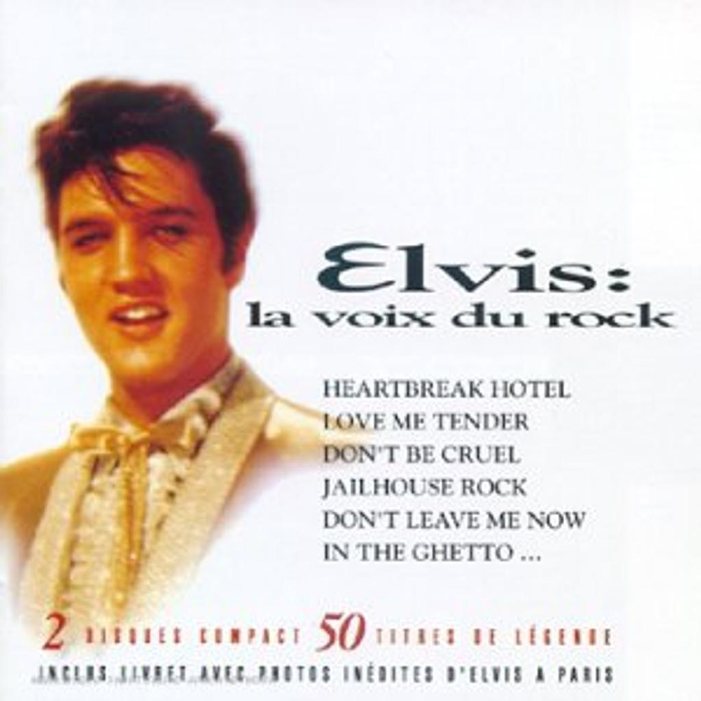 Elvis : la voix du rock / Elvis Presley, chant   PRESLEY, Elvis. Interprète