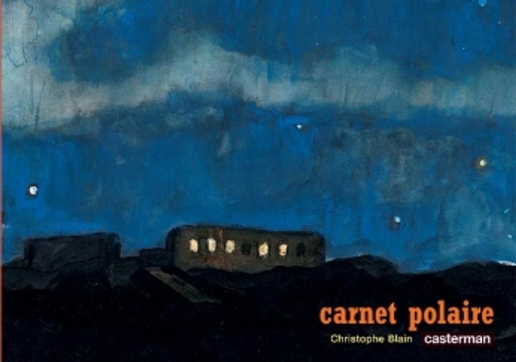 Carnet polaire / Christophe BLAIN | BLAIN, Christophe