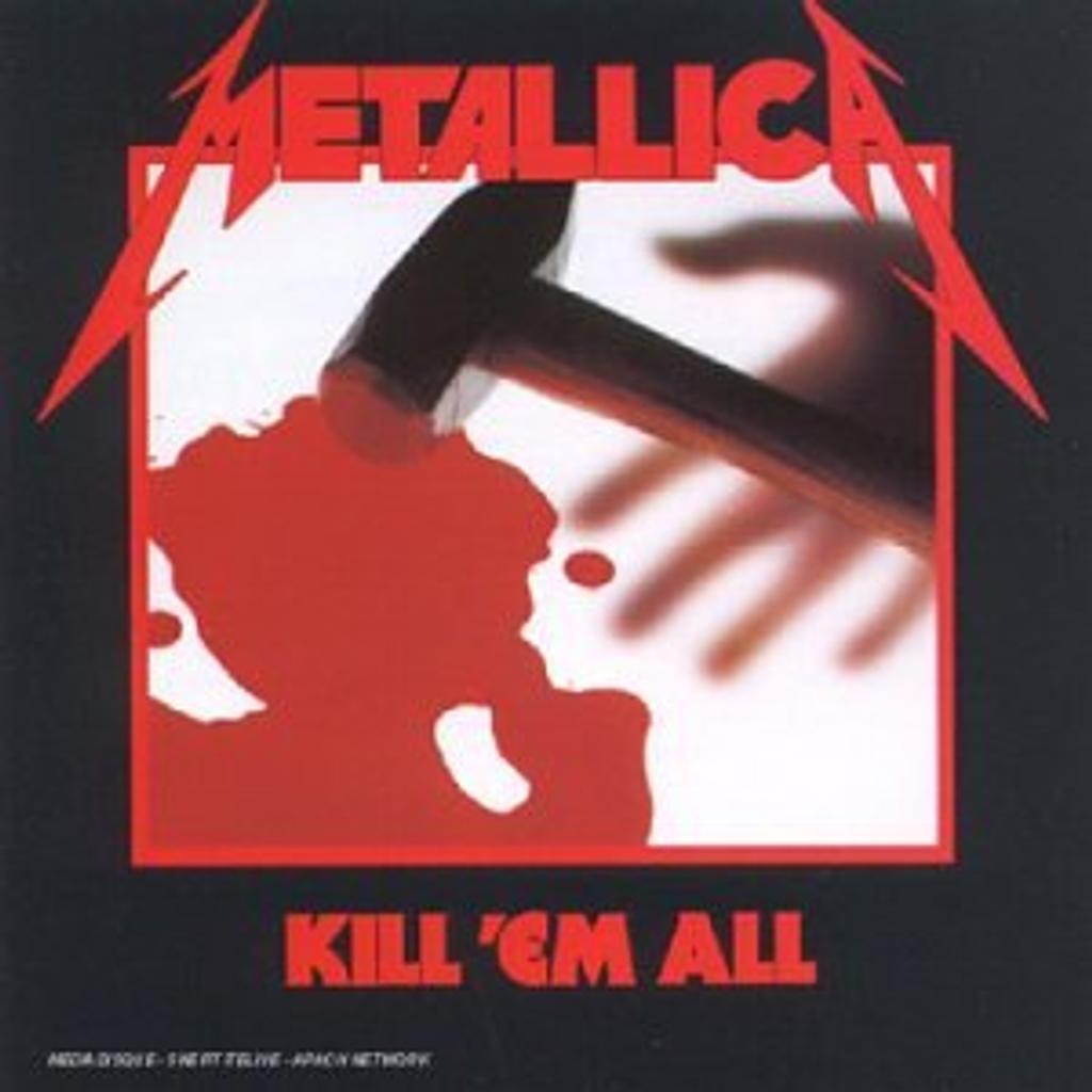 Kill 'em all / Metallica, gr. voc. et instr.   METALLICA. Interprète