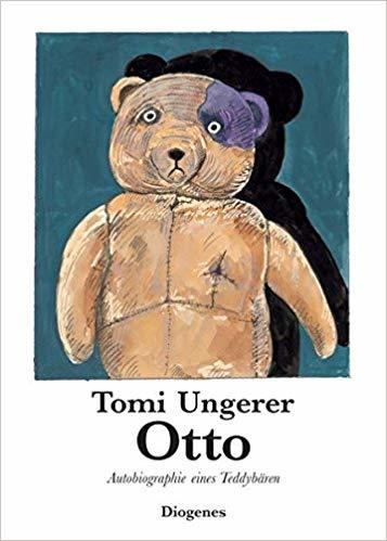 Otto : Autobiographie eines Teddybären / Tomi Ungerer | UNGERER, Tomi. Auteur