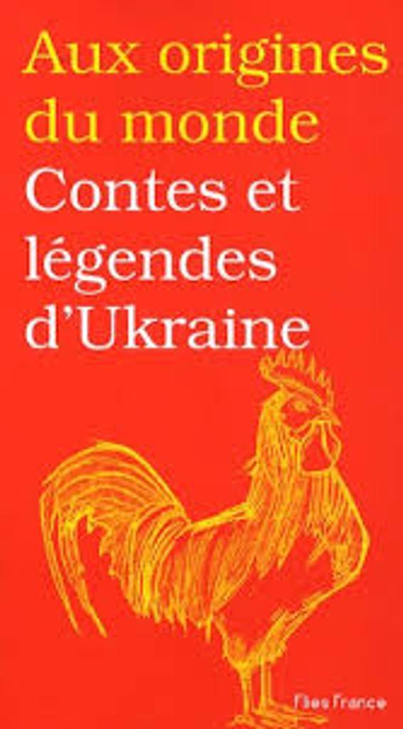 Contes et légendes d'Ukraine / Galina KABAKOVA | KABAKOVA, Galina