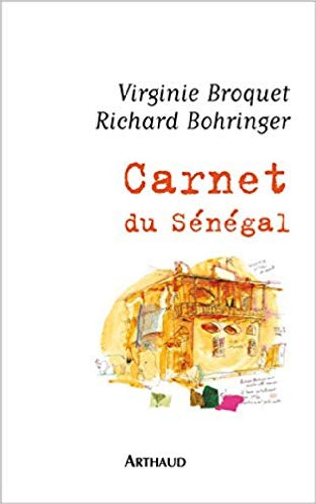 Carnet du Sénégal / Virginie Broquet | BROQUET, Virginie. Illustrateur