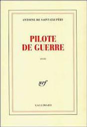 Pilote de guerre / Antoine de SAINT-EXUPERY   SAINT-EXUPERY, Antoine de