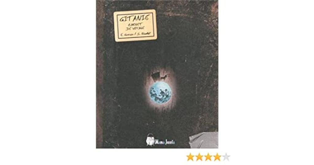 Gitanie : carnet de voyage / Emmanuelle Garcia & Stéphane Nicolet | GARCIA, Emmanuelle. Auteur