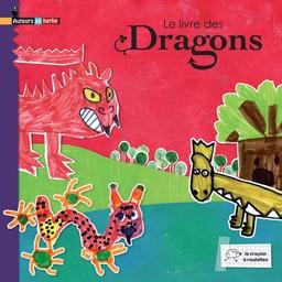Le Livre des dragons / CP des écoles de Maizères-lès-Metz  