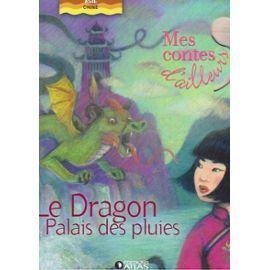 Le Dragon du palais des pluies / Edouard Dia , Gilles Laurendon | DIA, Edouard. Auteur
