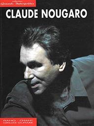 Claude Nougaro : chant, piano / parolier compositeur Claude Nougaro | Nougaro, Claude (1929-2004). Parolier. Compositeur