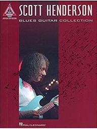 Blues guitar collection : guitare et tablatures / Scott Henderson | HENDERSON, Scott. Auteur