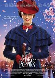 Le retour de Mary Poppins / Rob Marshall, réal.   MARSHALL, Rob. Monteur