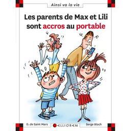 Les parents de Max et Lili sont accros au portable . 121 / scénario Dominique de Saint-Mars   SAINT MARS, Dominique de. Auteur