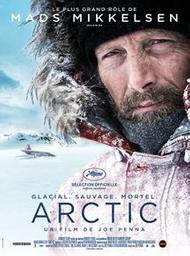 Arctic / Joe Penna, réal. | PENNA, Joe. Metteur en scène ou réalisateur. Scénariste
