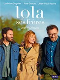Lola et ses frères / Jean-Paul Rouve, réal. | ROUVE, Jean-Paul. Metteur en scène ou réalisateur. Acteur. Scénariste